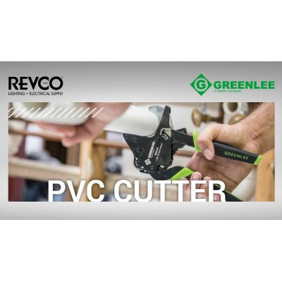 Greenlee PVC Cutter